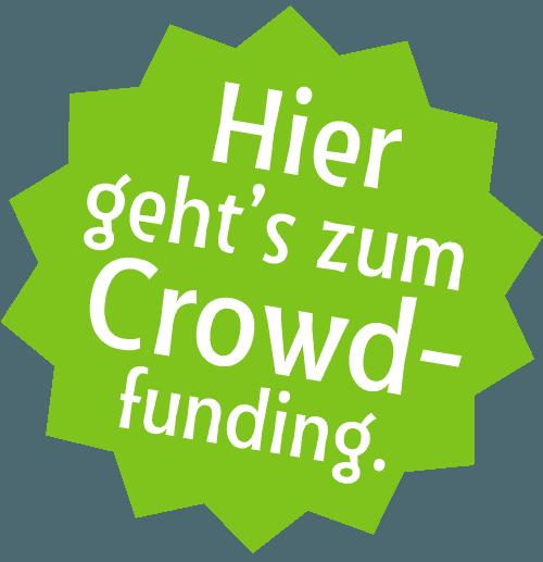 Hier geht's zum Crowdfunding